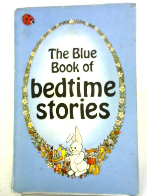 The Blue Book of Bedtime Stories By Anon