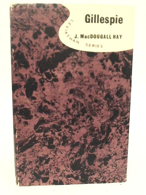 Gillespie By J MacDougall Hay