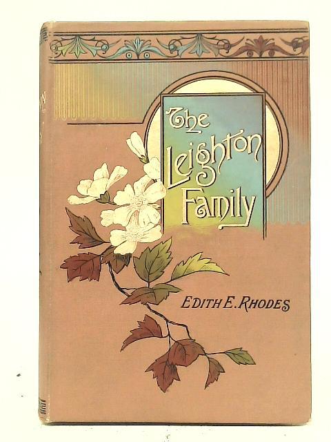 The Leighton Family By Edith E. Rhodes