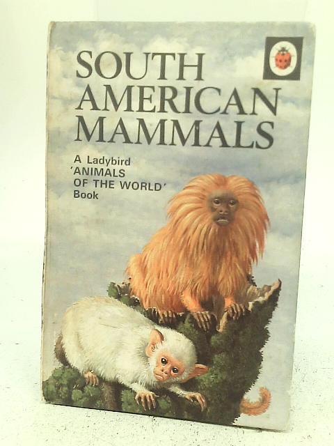 South American Mammals By John Leigh-Pemberton