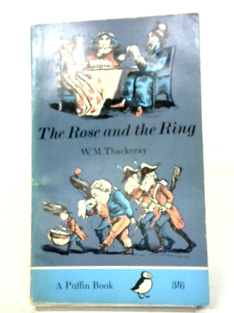 The Rose and the Ring By W M Thackeray
