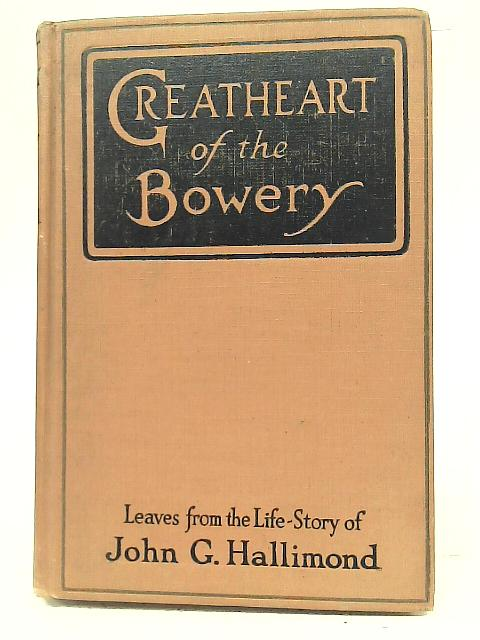 Greatheart of The Bowery By George H. Sandison