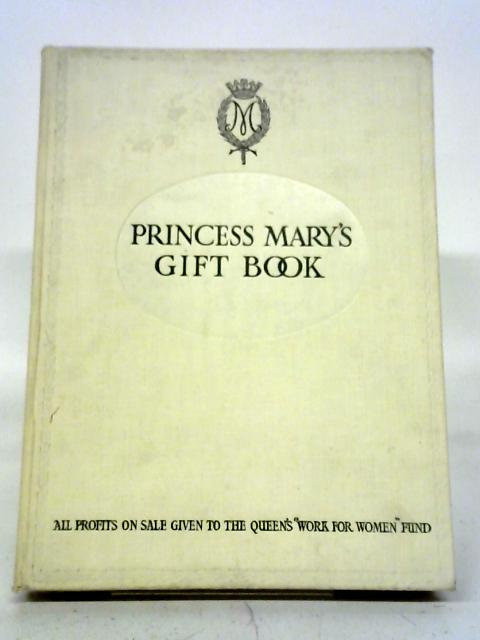 Princess Mary's Gift Book By Various