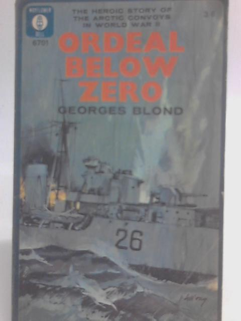Ordeal Below Zero By Georges Blond