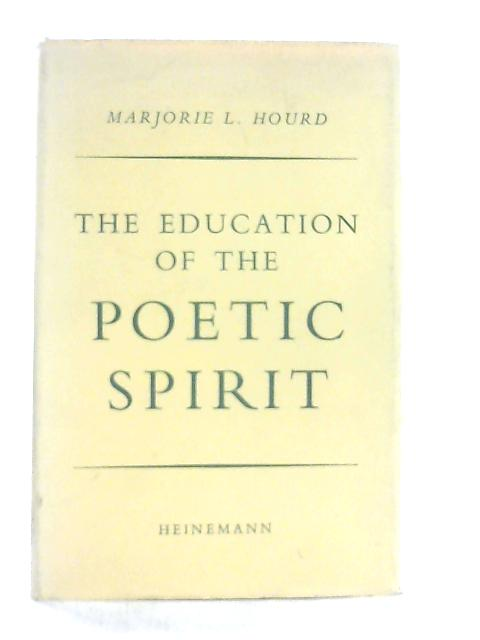 The Education of the Poetic Spirit By M. L. Hourd
