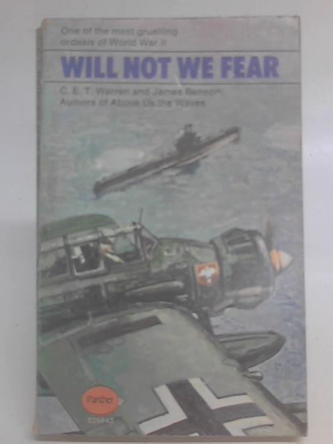 Will Not We Fear By C.E.T. Warren & James Benson