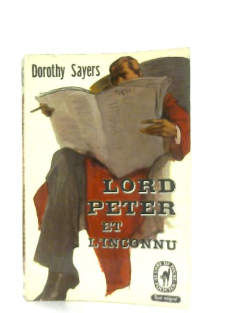 Lord Peter et L'Inconnu By Dorothy Sayers