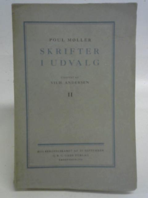 Skrifter I Udvalg II By Poul Moller