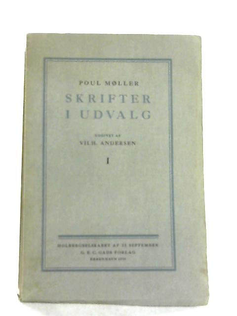 Skrifter I Udvalg I By Paul Moller