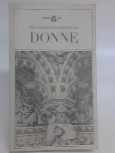 Selected Poetry (Signet Classical Books) By John Donne