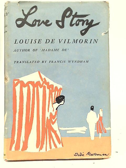 Love Story By Louise de Vilmorin
