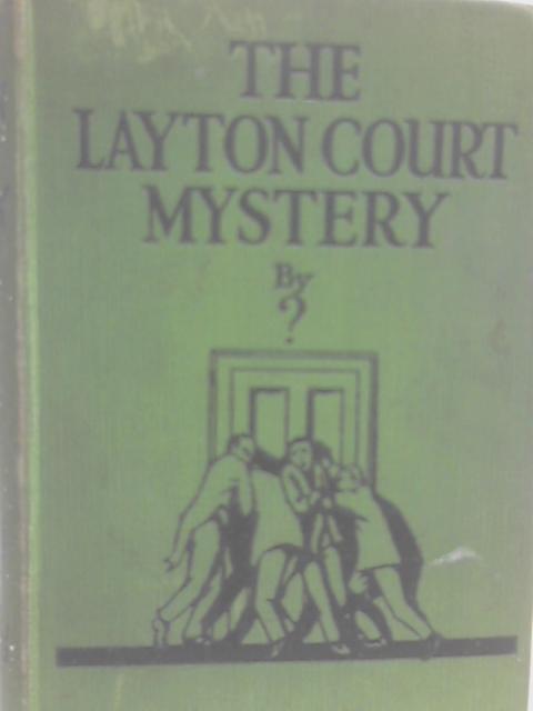The Layton Court Mystery By Anthony Berkeley