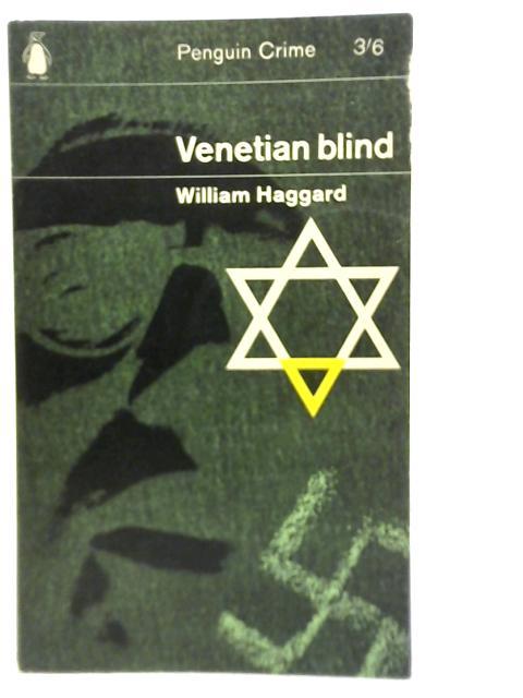 Venetian Blind By William Haggard