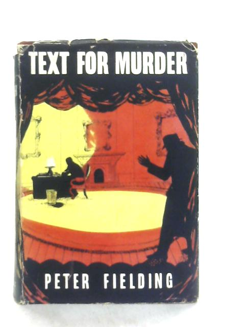 Text For Murder By Peter Fielding