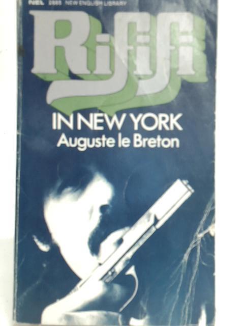Rififi in New York By Auguste Le Breton