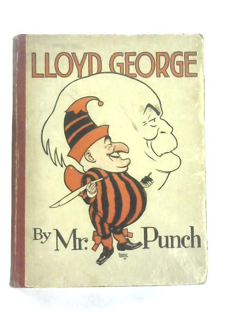Lloyd George By Mr. Punch