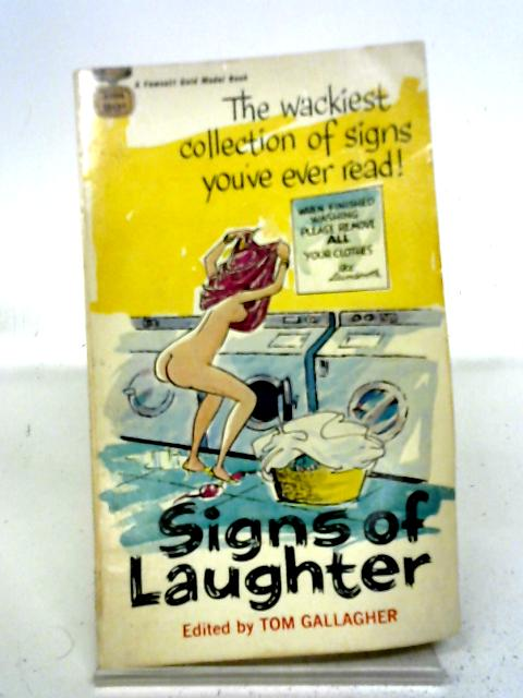 Signs of Laughter By Tom Gallagher