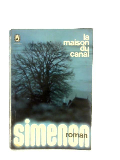 La Maison du Canal (Livre de poche) By Georges Simenon