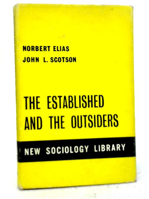 Established and The Outsiders By Norbert Elias