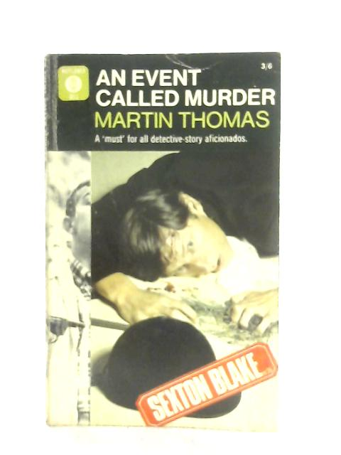An Event Called Murder By Martin Thomas