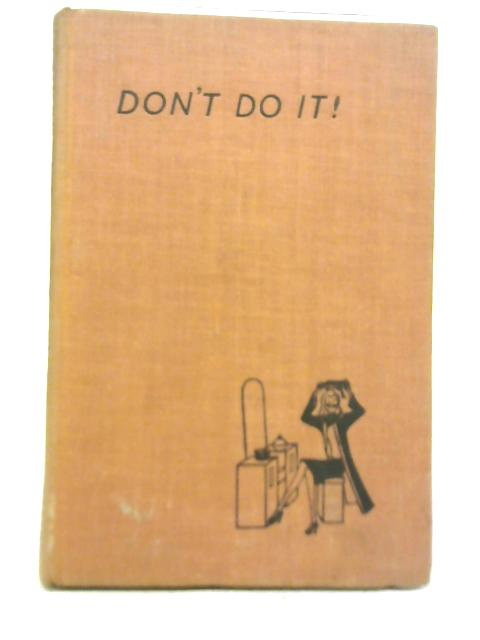 Don't Do It By Jane Hope