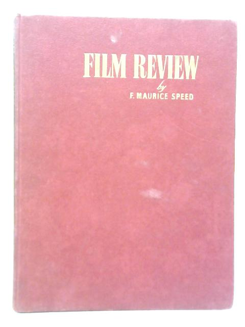 Film Review By F. Maurice Speed