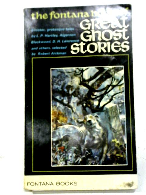 The 2nd Fontana Book of Great Ghost Stories (Great Ghost Stories) By Various