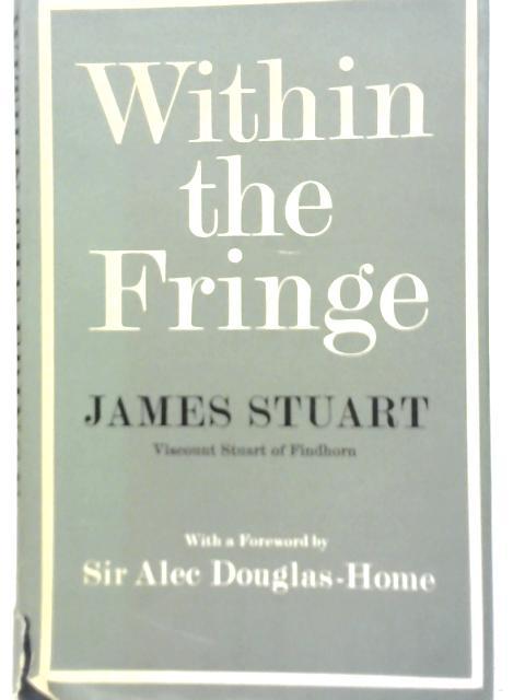 Within the Fringe By James Stuart