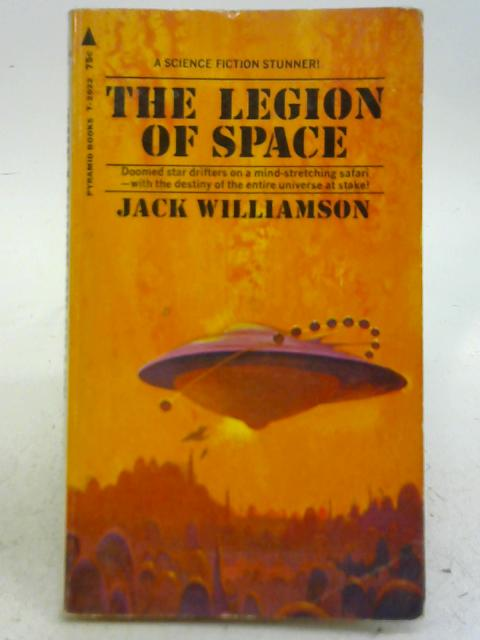 The Legion Of Space By Jack Williamson