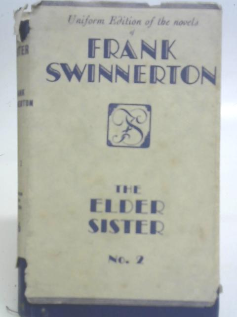 The Elder Sister By Frank Swinnerton