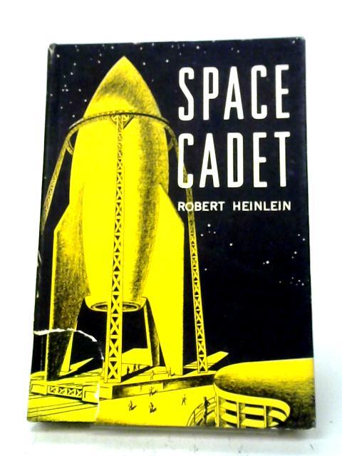 Space Cadet By Robert Heinlein
