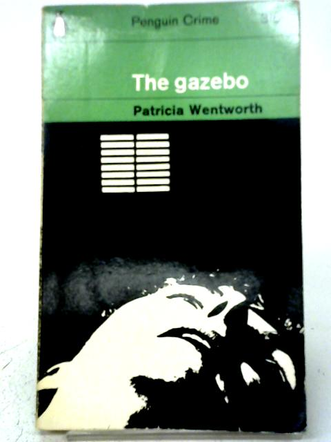 The Gazebo By P. Wentworth