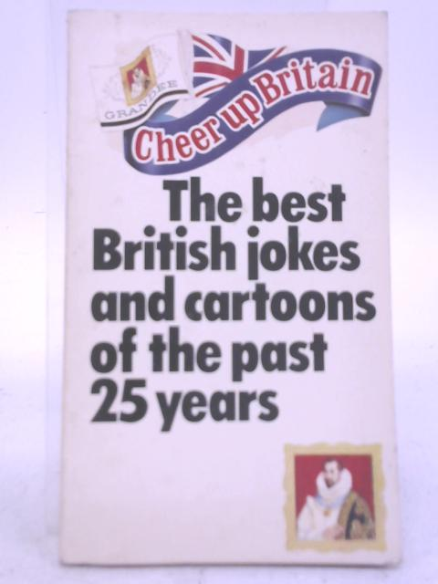 Cheer Up Britain By Various