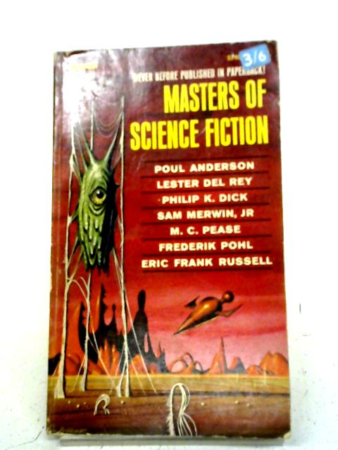 Masters of Science Fiction By Poul Anderson, and others.