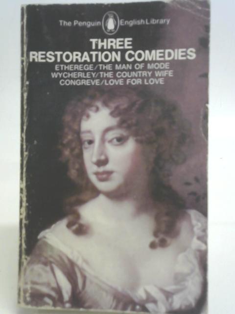 Three Restoration Comedies By Gamini Salgado