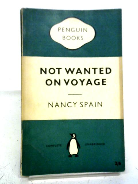 Not Wanted On Voyage By Nancy Spain
