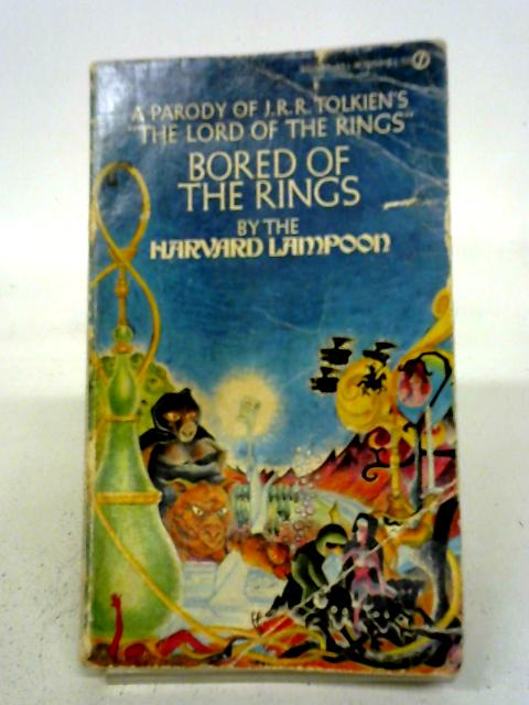Bored of the Rings By Henry N. Beard and Douglas C. Kenney