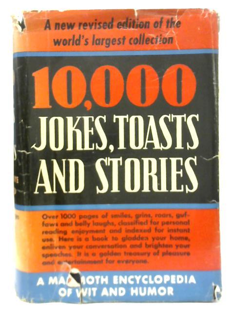 10,000 Jokes, Toasts, Stories By Fay Copeland