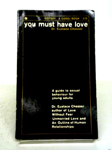 You Must Have Love By Eustace Chesser