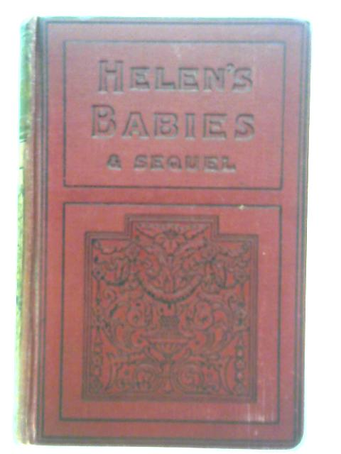 Helen's Babies and Other People's Children By John Habberton