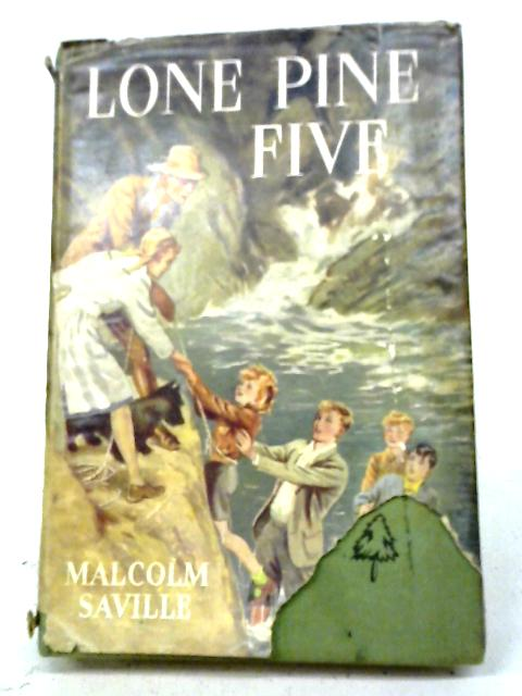 Lone Pine Five By Malcolm Saville