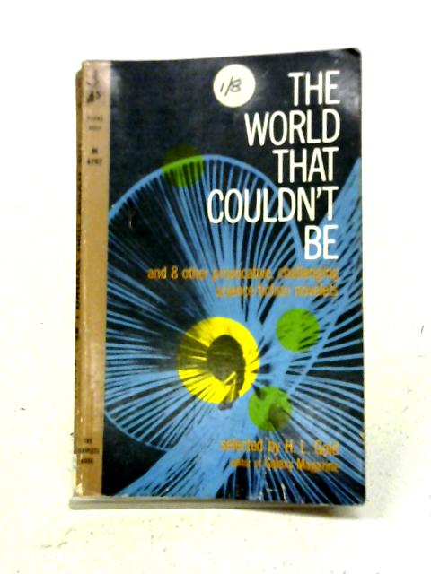 The World That Couldn't Be By H.L. Gold