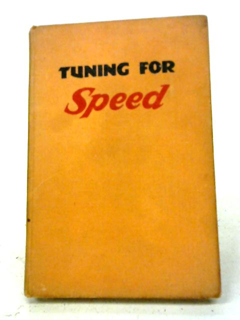 Tuning For Speed - Second Edition By P. E. Irving