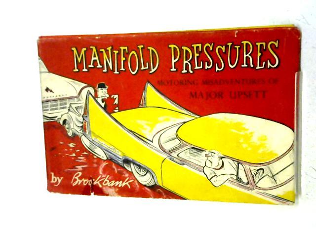 Manifold Pressures: Motoring Misadventures of Major Upsett By Russell Brockbank