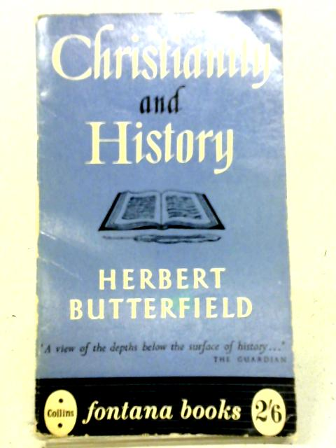 Christianity And History (Fontana Books; 162) By Herbert Butterfield