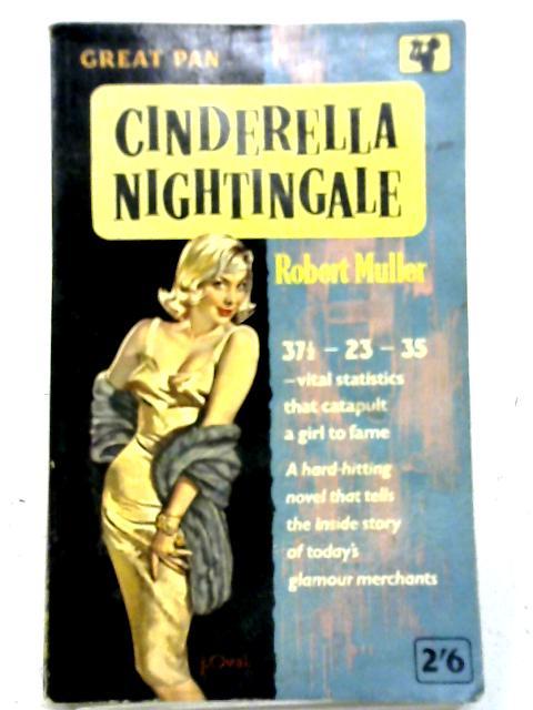 Cinderella Nightingale By Robert Muller