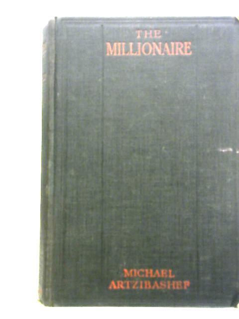 The Millionaire By Michael Artzibashef