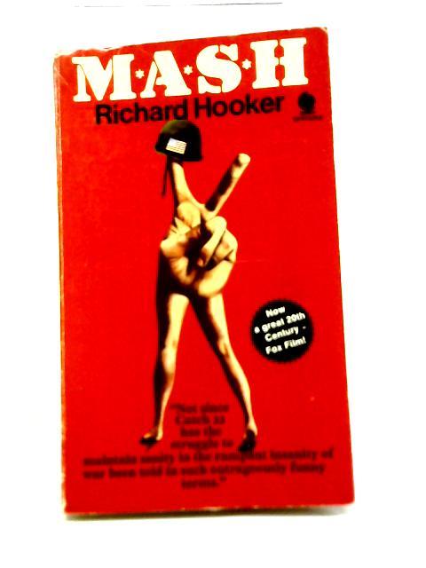 M*A*S*H By Richard Hooker