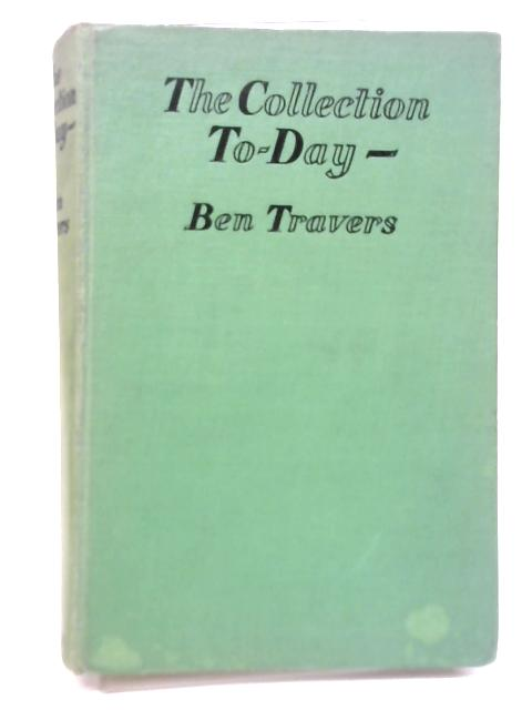 The Collection To-Day By Ben Travers