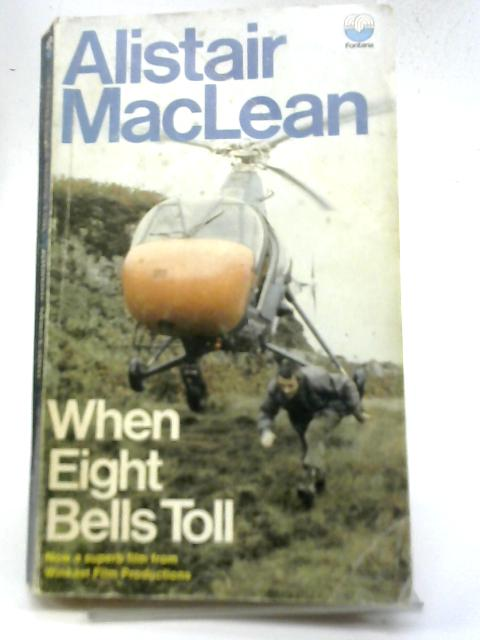 When Eight Bells Toll By Alistar Maclean